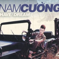 I Have A Dream - Nam Cường