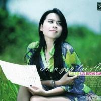 Hẹn Gặp Lại Anh (Single) - Lưu Hương Giang
