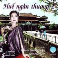 Huế Ngàn Thương (Vol 2) - Quang Linh, Thanh Thanh Hiền