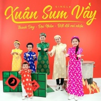 Xuân Sum Vầy (Single) - Đại Nhân, Thanh Duy
