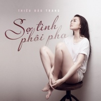 Sợ Tình Phôi Pha (Single) - Thiều Bảo Trang