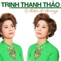 Sầu Lẻ Bóng - Trịnh Thanh Thảo