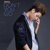 Don't You Go (Single) - Vũ Cát Tường