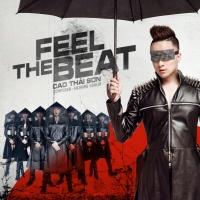 Feel The Beat (Single) - Cao Thái Sơn