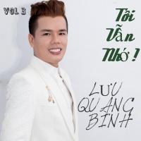 Tôi Vẫn Nhớ - Lưu Quang Bình