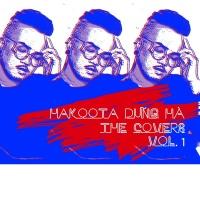 The Covers (Vol.1) - Hakoota Dũng Hà