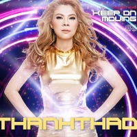 Keep On Moving - Thanh Thảo