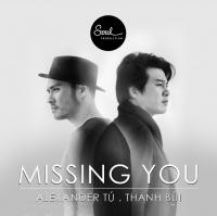 Missing You (Single) - Alexander Tú