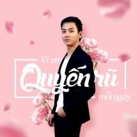 Vì Em Quyến Rũ Mỗi Ngày (Single) - Hoài Lâm