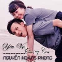 Yêu Vợ Thương Con (Single) - Nguyễn Hoàng Phong