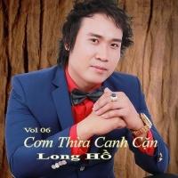 Cơm Thừa Canh Cặn - Long Hồ