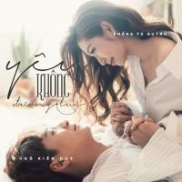 Yêu Không Đường Lui (Single) - Khổng Tú Quỳnh, Ngô Kiến Huy