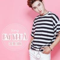 Em Yêu À (Single) - Cao Nam Thành
