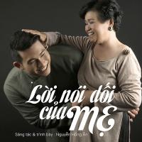 Lời Nối Dối Của Mẹ (Single) - Nguyễn Hồng Ân