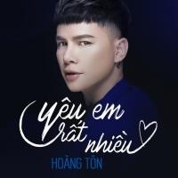 Yêu Em Rất Nhiều (Single) - Hoàng Tôn