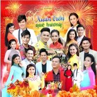 Liên Khúc Xuân Trên Quê Hương - Lưu Ánh Loan, Various Artists
