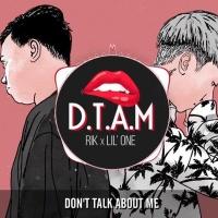 D.T.A.M (Single) - Rik, Lil One