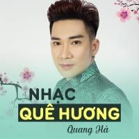 Nhạc Quê Hương - Quang Hà