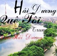 Hải Dương Quê Tôi (Single) - Anh Trung