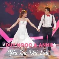 Yêu Em Dài Lâu (Single) - Duy Ngọc, Annie
