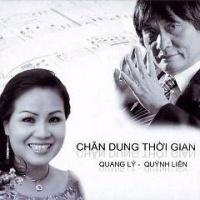 Chân Dung Thời Gian - Quang Lý, Quỳnh Liên