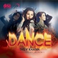 Dance Series - Thúy Khanh