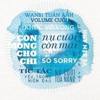 Nụ Cười Còn Mãi - Wanbi Tuấn Anh