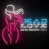 Mad Love (Single) - Sean Paul, David Guetta, Becky G