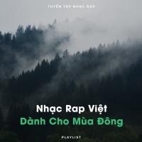 Nhạc Rap Việt Dành Cho Mùa Đông - Various Artists