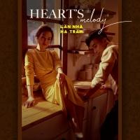 Heart Melody - Võ Hạ Trâm, Lân Nhã