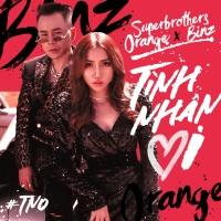 Tình Nhân Ơi (Single) - Superbrothers, Orange, Binz
