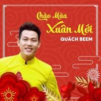 Chào Mùa Xuân Mới (Single) - Quách Beem