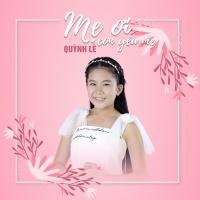 Mẹ Ơi Con Yêu Mẹ (Single) - Quỳnh Lê