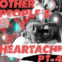 Other People's Heartache (Pt. 4) - Bastille, Other People's Heartache