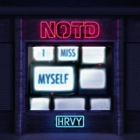 I Miss Myself (Single) - NOTD