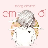 Em Đi - Trang Anh Thơ