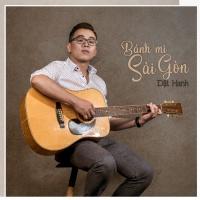 Bánh Mì Sài Gòn (Single) - Dật Hanh