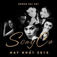 Những Bài Hát Song Ca Hay Nhất 2015