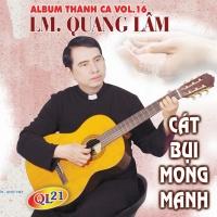 Cát Bụi Mong Manh - Lm Quang Lâm