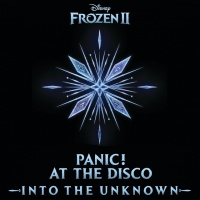 """Into The Unknown (From """"Frozen 2"""") - Panic! At The Disco"""