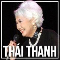 Những Bài Hát Hay Nhất Của Thái Thanh - Thái Thanh