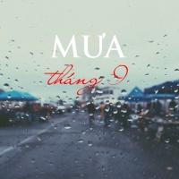 MƯA THÁNG 9 - Various Artists
