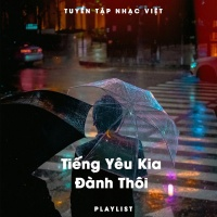 Tiếng Yêu Kia Đành Thôi - Various Artists