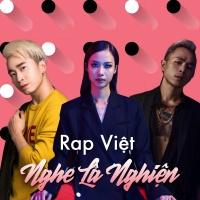 Rap Việt Nghe Là Nghiện - Various Artists