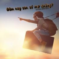 Đêm Nay Con Có Mơ Không (Single) - Dương Minh Đức