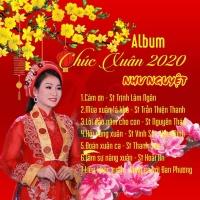Chúc Xuân 2020 - Như Nguyệt