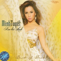 Xin Lỗi Anh (Best Of Duets) - Minh Tuyết