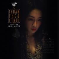 Thuận Theo Ý Trời (Single) - Nguyên Yunie, Liêu Hưng