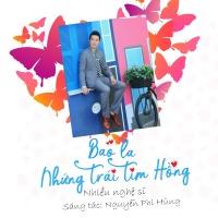 Bao La Những Trái Tim Hồng (Single) - Nguyễn Phi Hùng, Various Artists