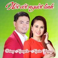 Nói Với Người Tình (Single) - Ngân Trang, Đông Nguyễn